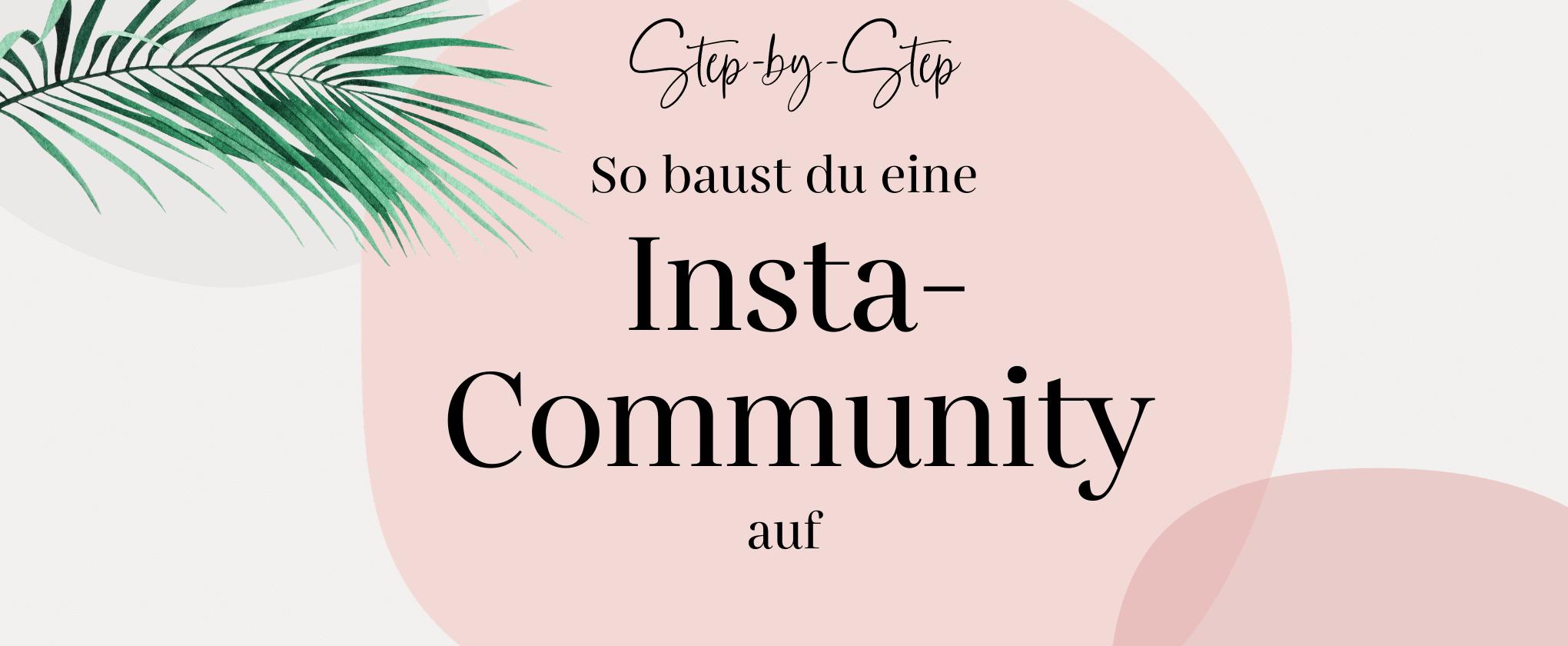 Headerbild mit Text: Insta-Community aufbauen für mehr Reichweite