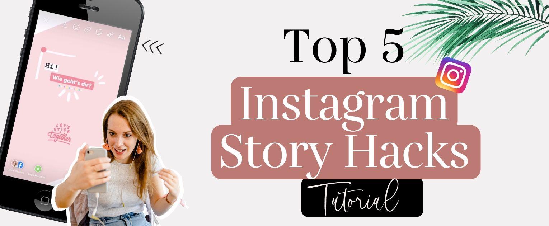 Instagram Story Hacks Titelbild