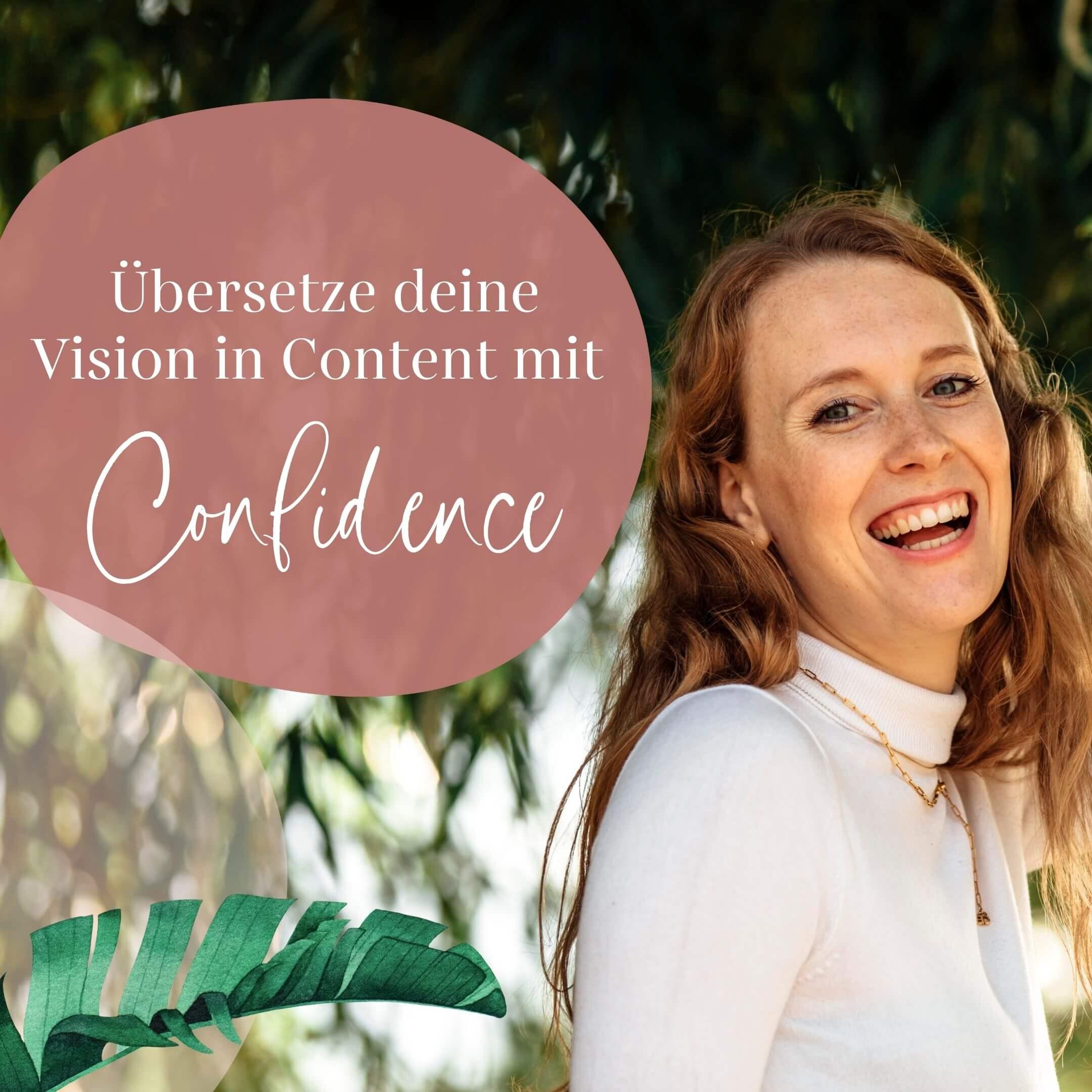 """Titelbild mit dem Text """"Übersetze deine Soulvision in Content mit Confidence"""""""